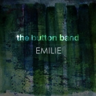 The Button Band - Emilie